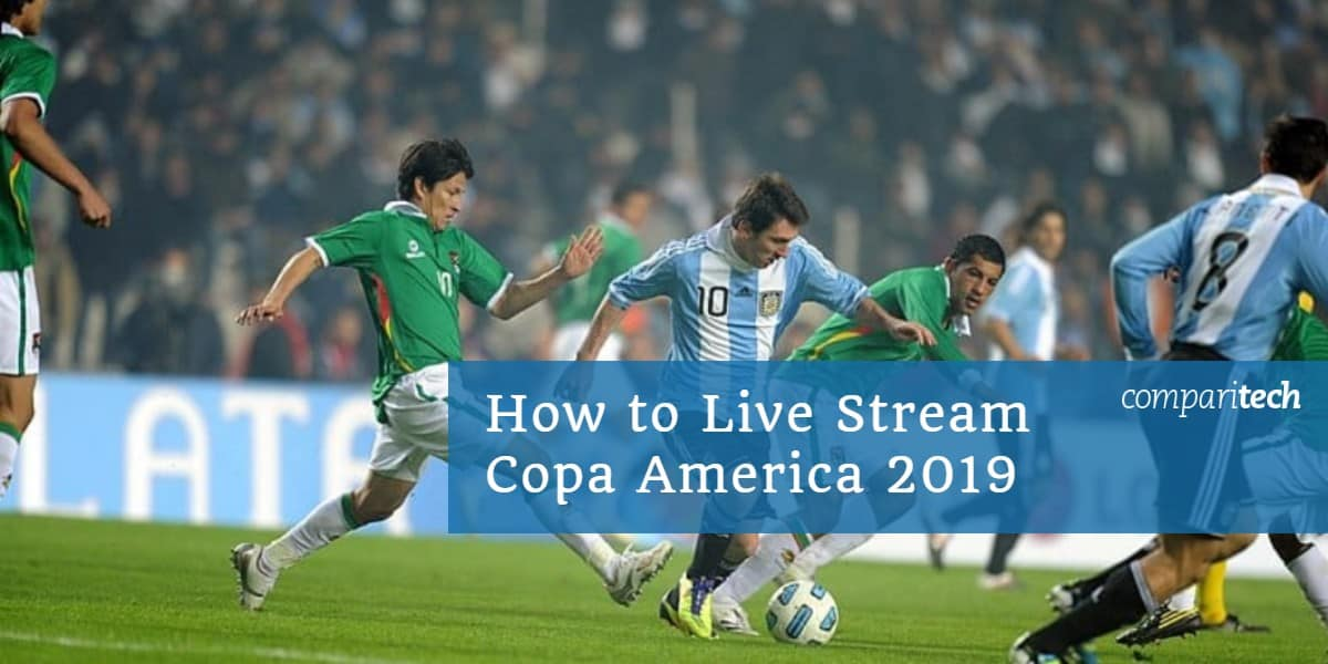 How to Live Stream Copa America 2019
