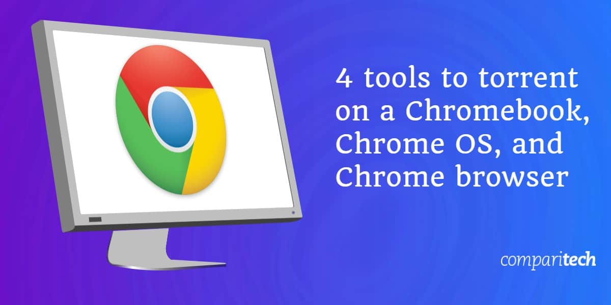 tools to torrent Chromebook