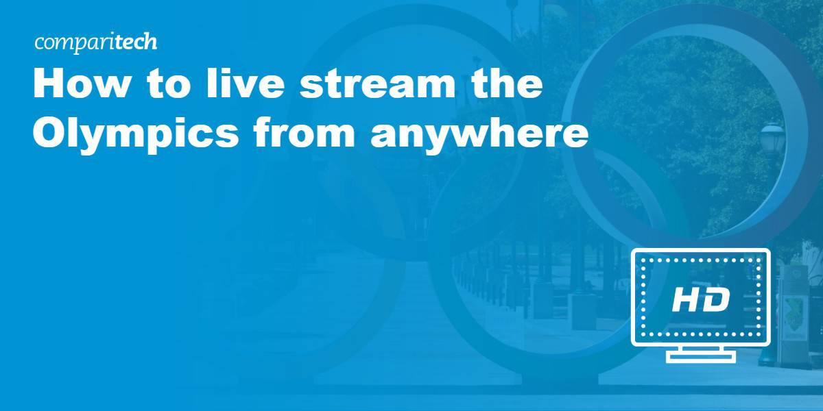 Live Stream Olympics From Anywhere