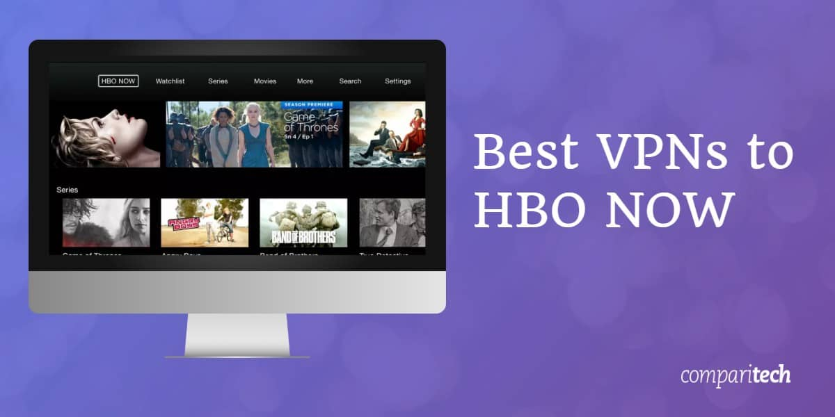 Best VPNs HBO Now