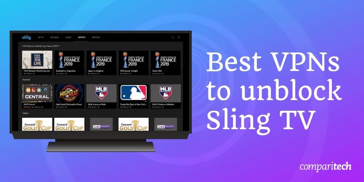 unblock Sling TV