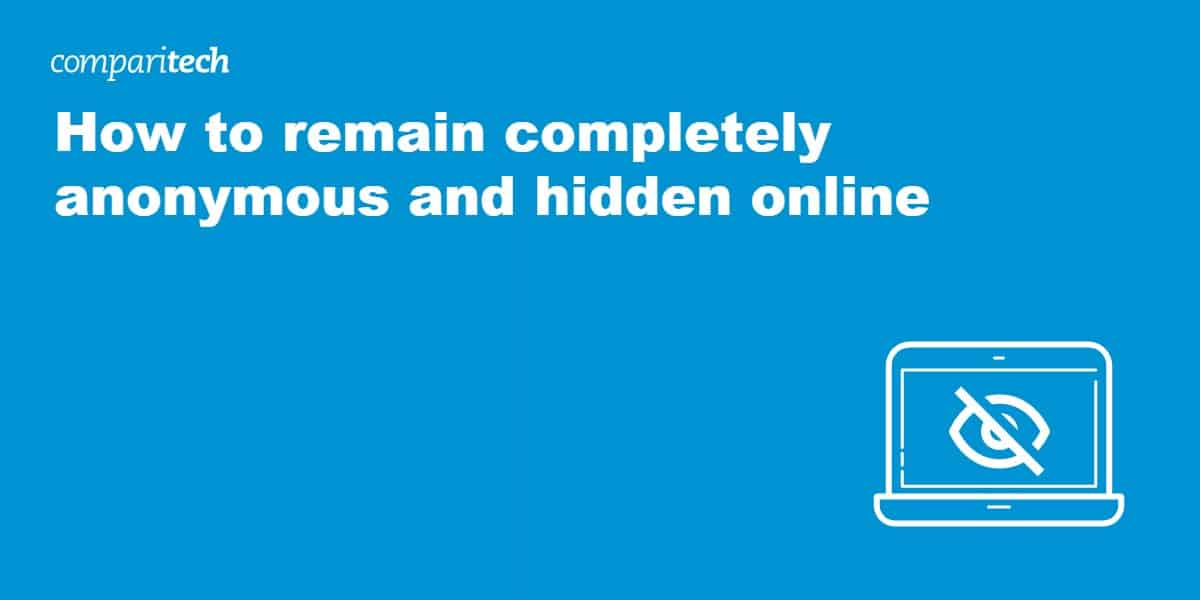 anonymous and hidden online