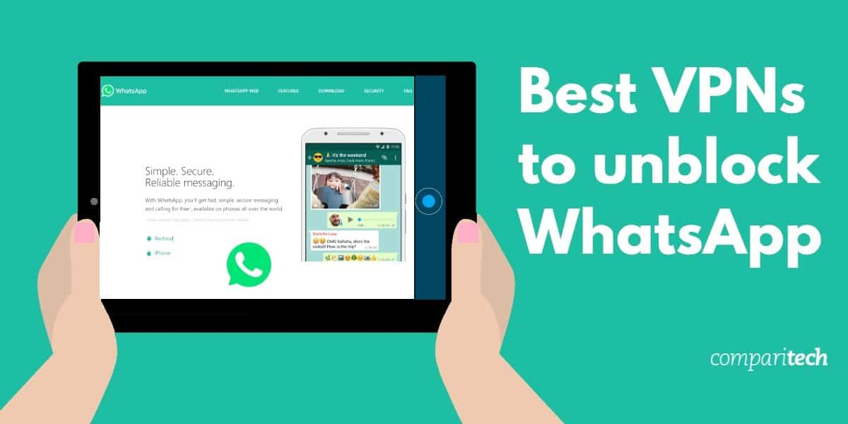 Best Vpns For Whatsapp How To Use A Vpn For Whatsapp Calls
