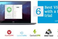 Best Free Trial VPNs – Most Trusted Worldwide