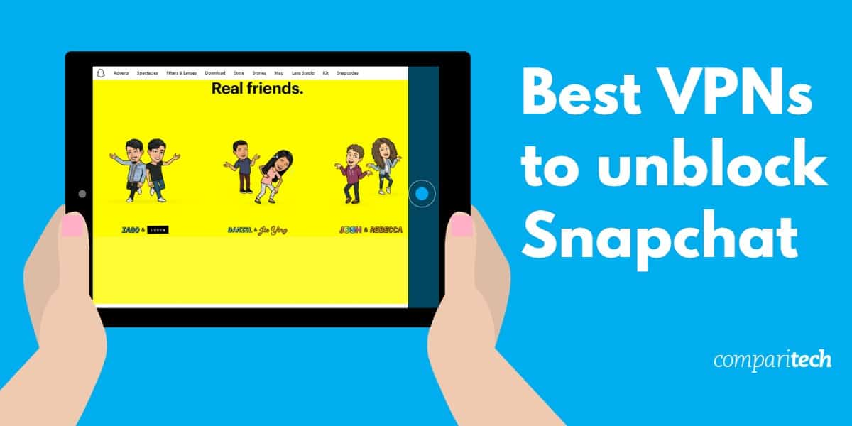 Best VPNs to unblock Snapchat