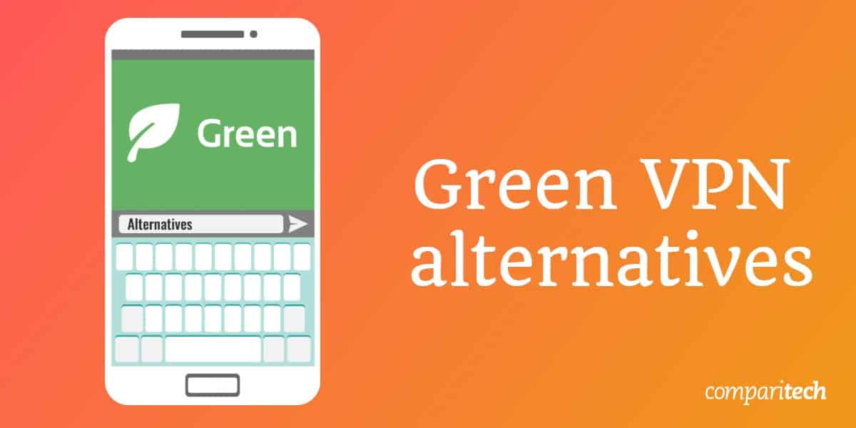 Green VPN alternatives