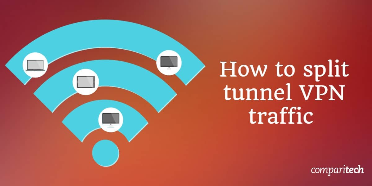 split tunnel VPN traffic