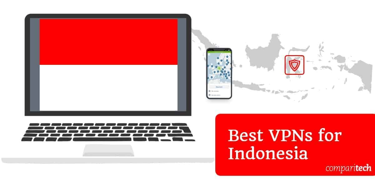 Best VPNs for Indonesia