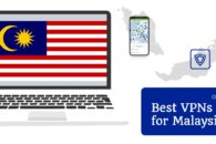 The best VPNs for Malaysia and some to avoid