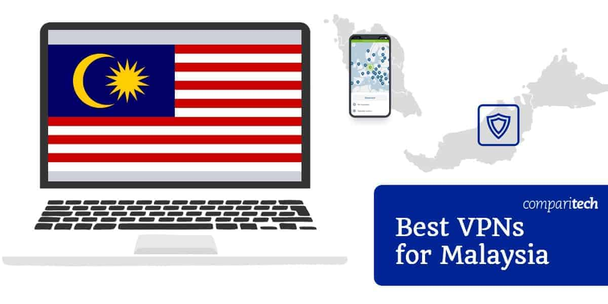 Best VPNs for Malaysia