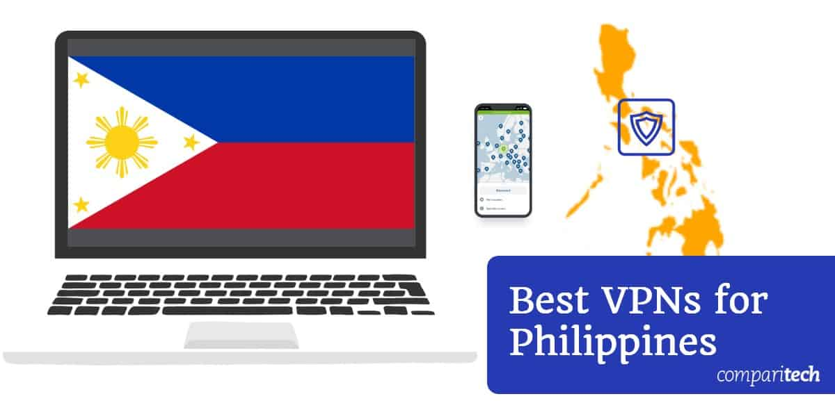 Best VPNs for Philippines