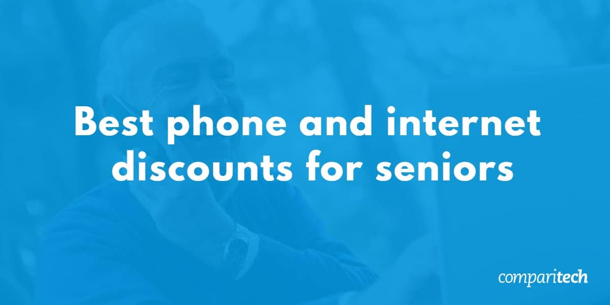 Best Phone and internet discounts for seniors