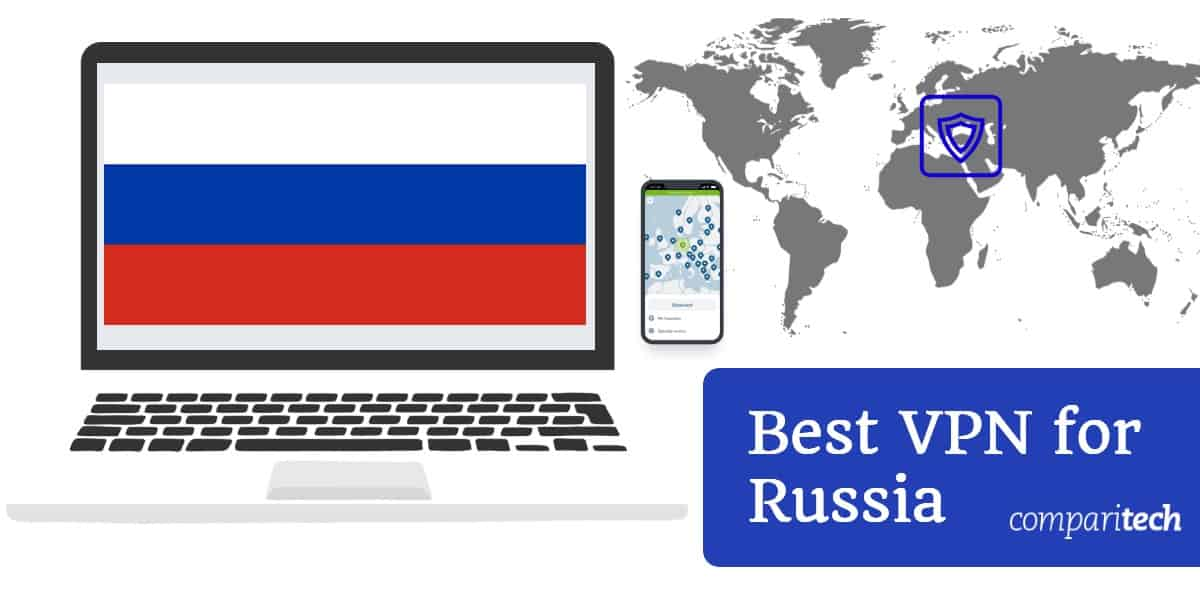 7 Best Vpns For Russia In 2021 Best For Speed Streaming Privacy