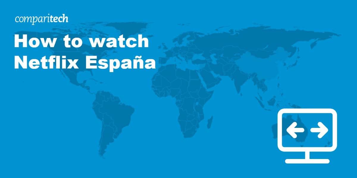 watch Netflix España