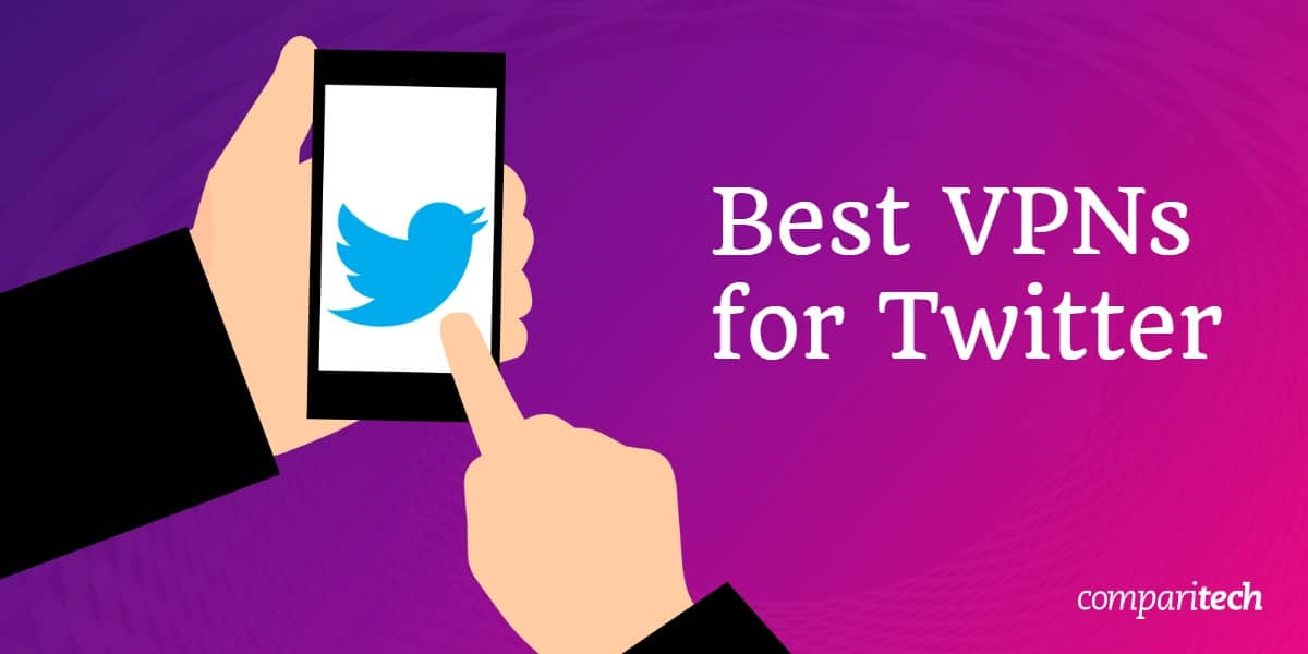 Best VPNs Twitter