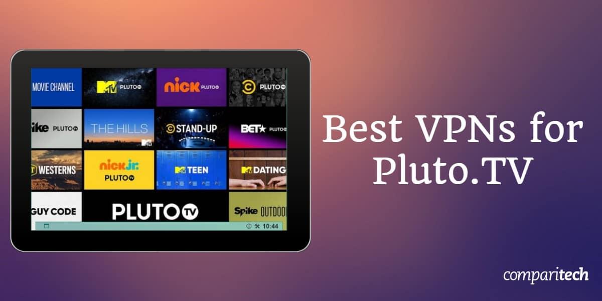 Best VPNs Pluto.TV