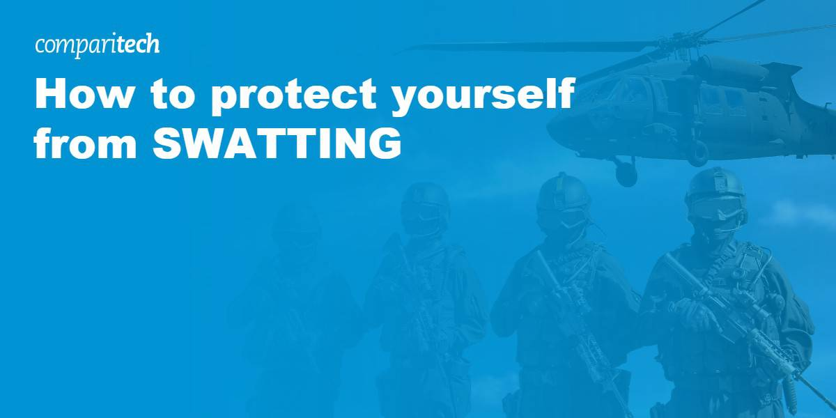 protect yourself from SWATTING