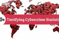 100+ Terrifying Cybercrime and Cybersecurity Statistics & Trends [2018 EDITION]