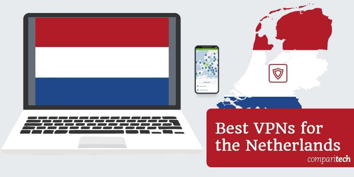 Best VPNs for the Netherlands (1)