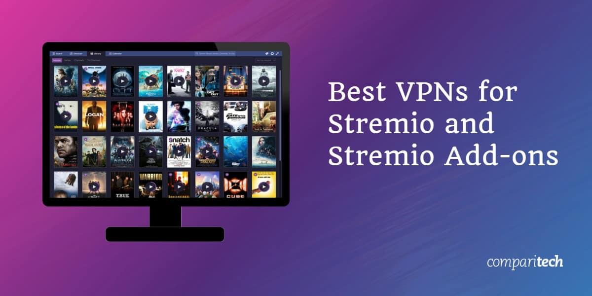 Best VPN Stremio