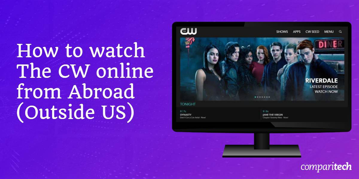 How to watch The CW online abroad