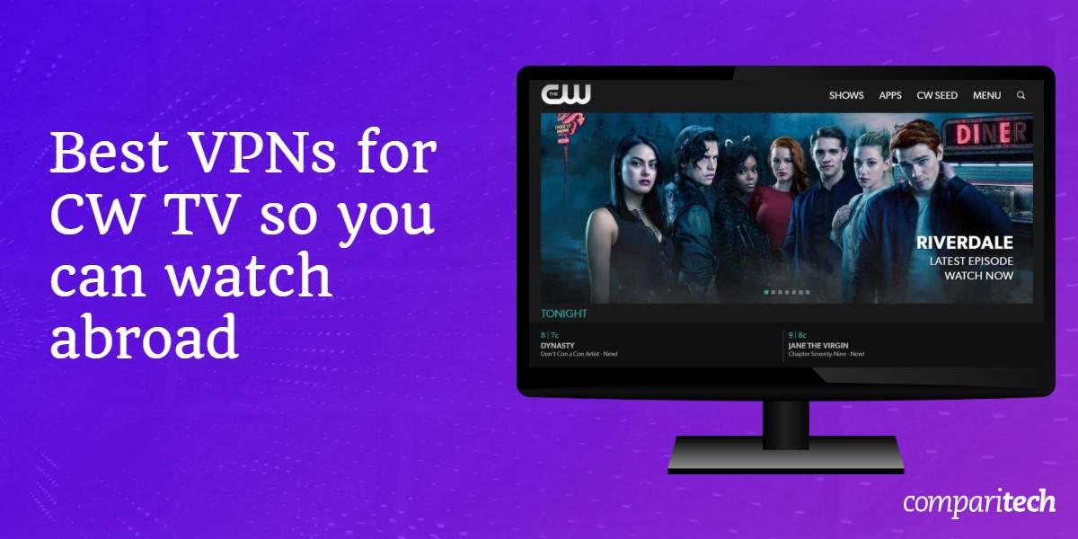 Best VPN CW TV