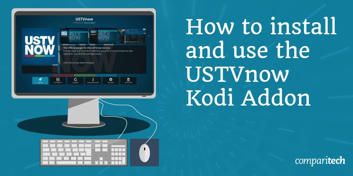 How to install and use the USTVnow Kodi Addon