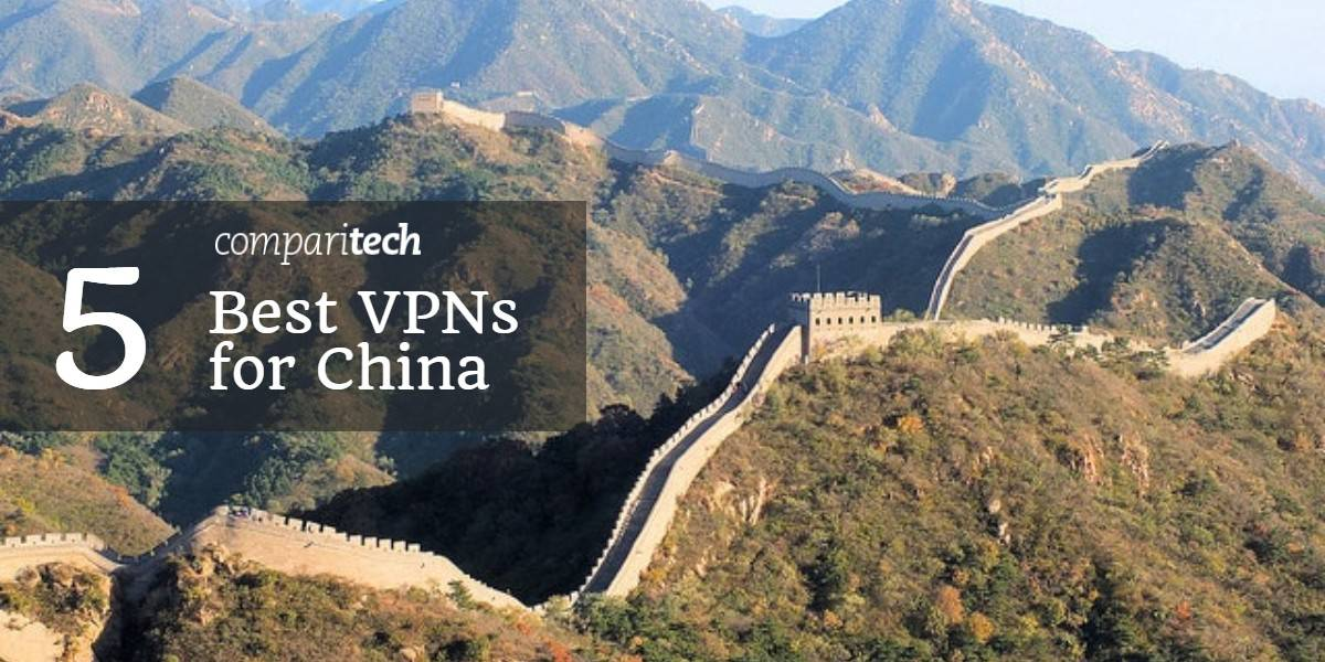 5 Best VPNs for China