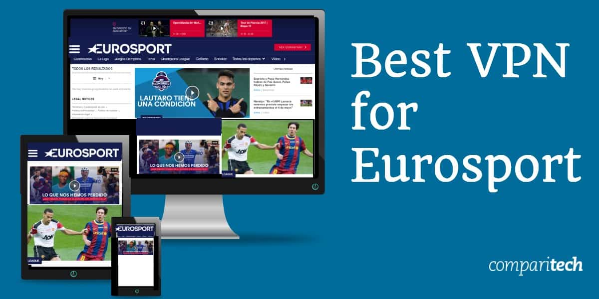 Best VPN for Eurosport