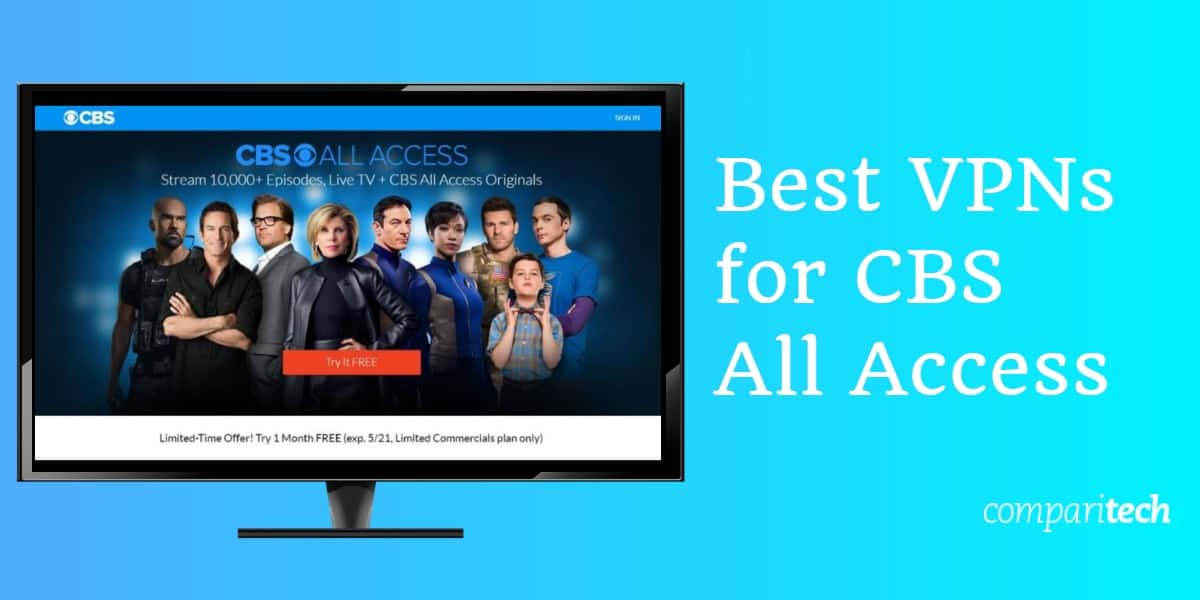Best VPNs for CBS All Access