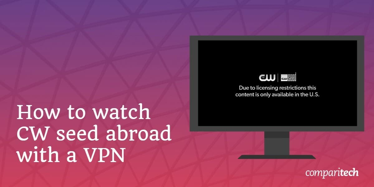How to watch CW Seed with a VPN