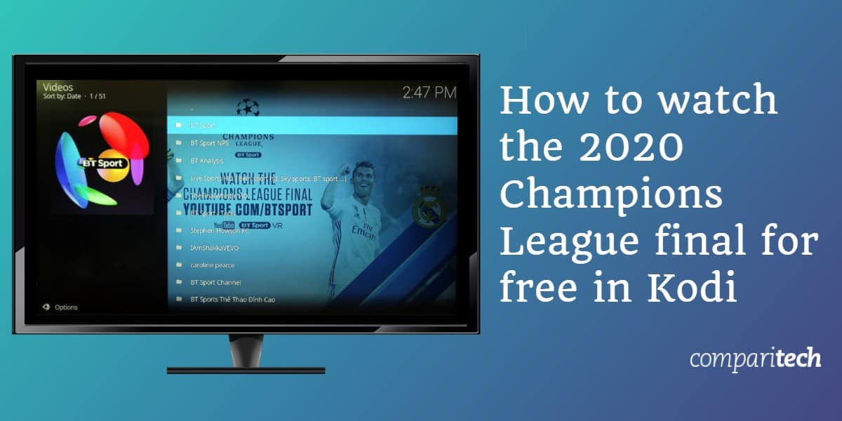 watch the 2020 Champions League final for free in Kodi
