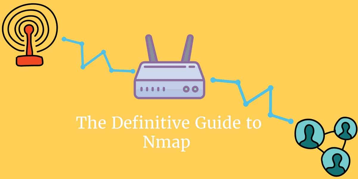 The Definitive Guide to Nmap: Scanning Basics | Comparitech