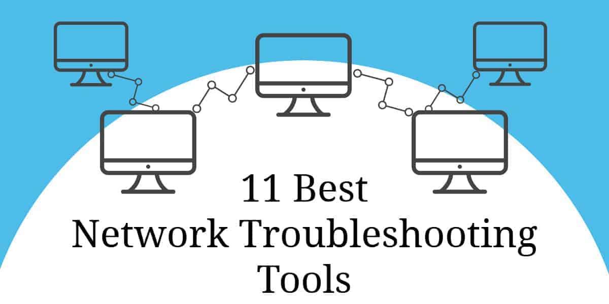 11 best network troubleshooting tools for network. Black Bedroom Furniture Sets. Home Design Ideas