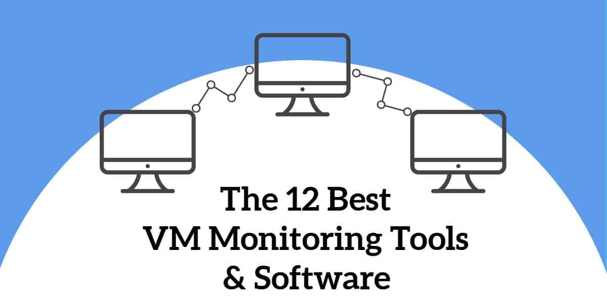 12 best vm monitoring