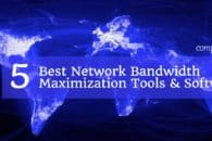 5 Best Network Bandwidth Maximization Tools & Software