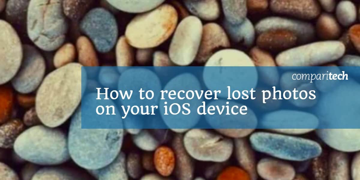How to recover lost photos on your iOS device