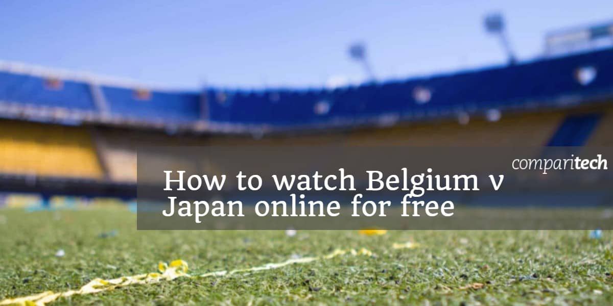 How to watch Belgium v Japan online for free