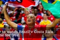 How to watch Brazil v Costa Rica online for free (World Cup 2018)