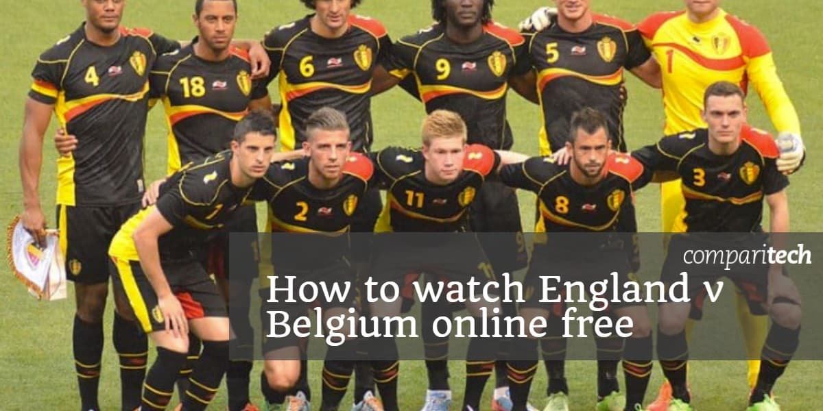How to watch England v Belgium online free