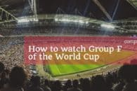 How to watch Group F of the World Cup – Germany, Mexico, Sweden, South Korea