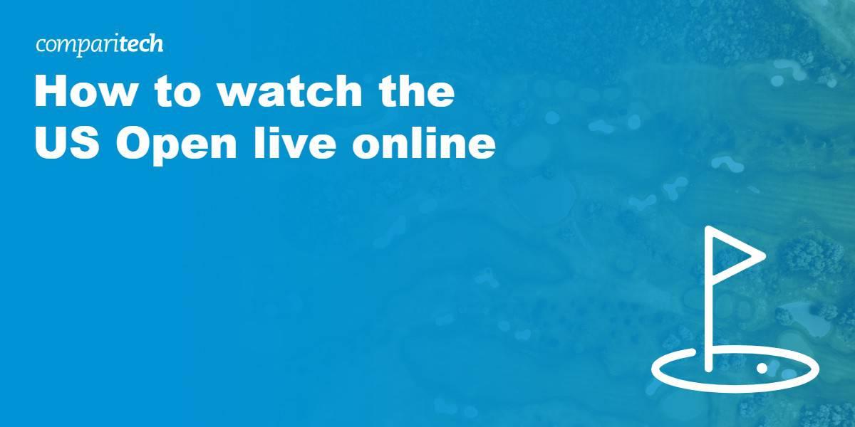 watch US Open live online