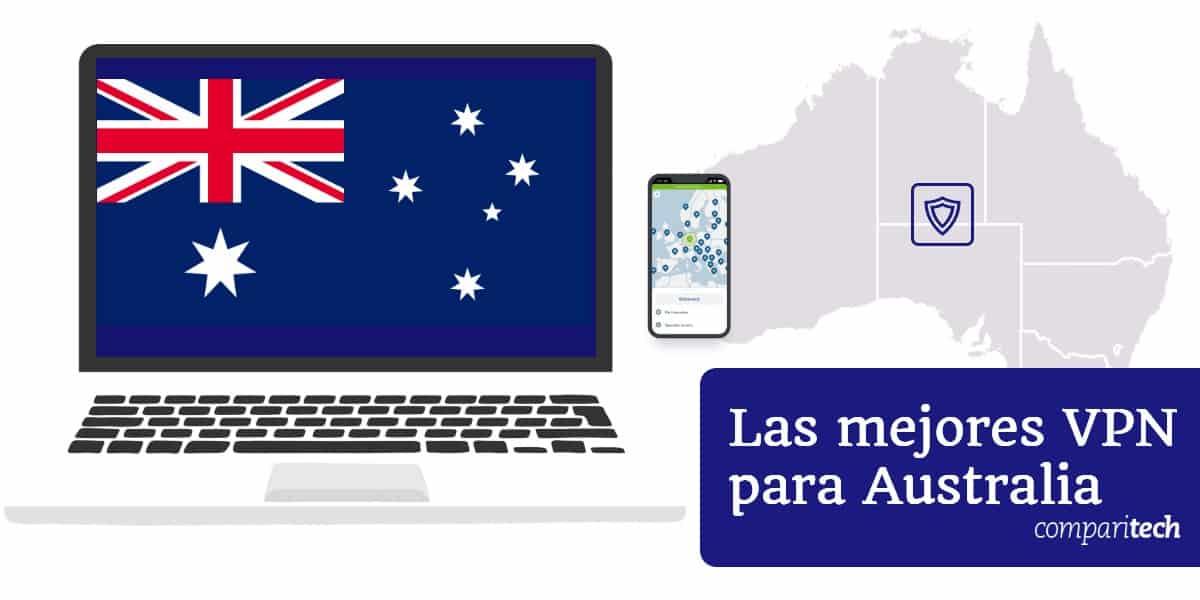 Las mejores VPN para Australia