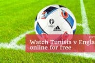 How to watch Tunisia v England online for free (World Cup 2018)