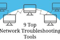 9 Best Network Troubleshooting Tools for Network Administrators