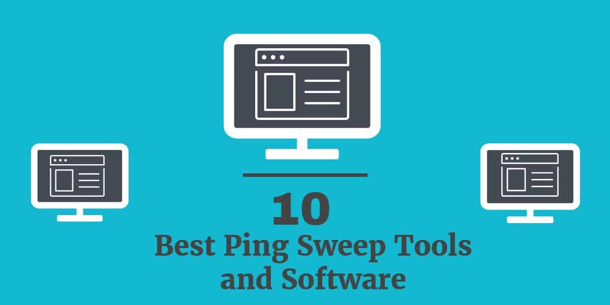 10 Best Ping Sweep Tools and Software