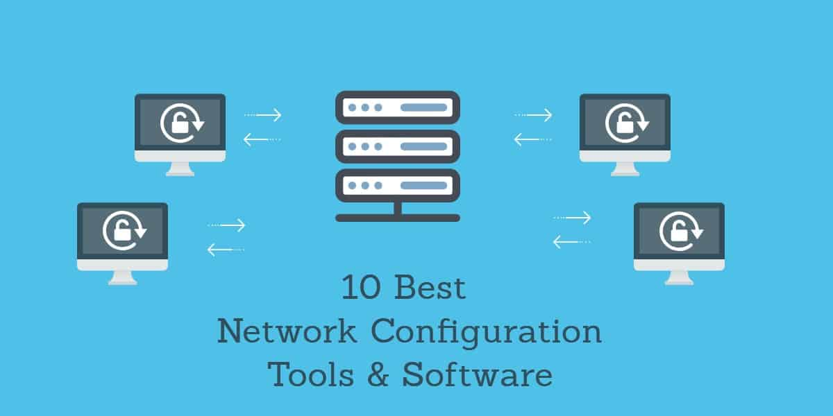 10 best network config tools and software