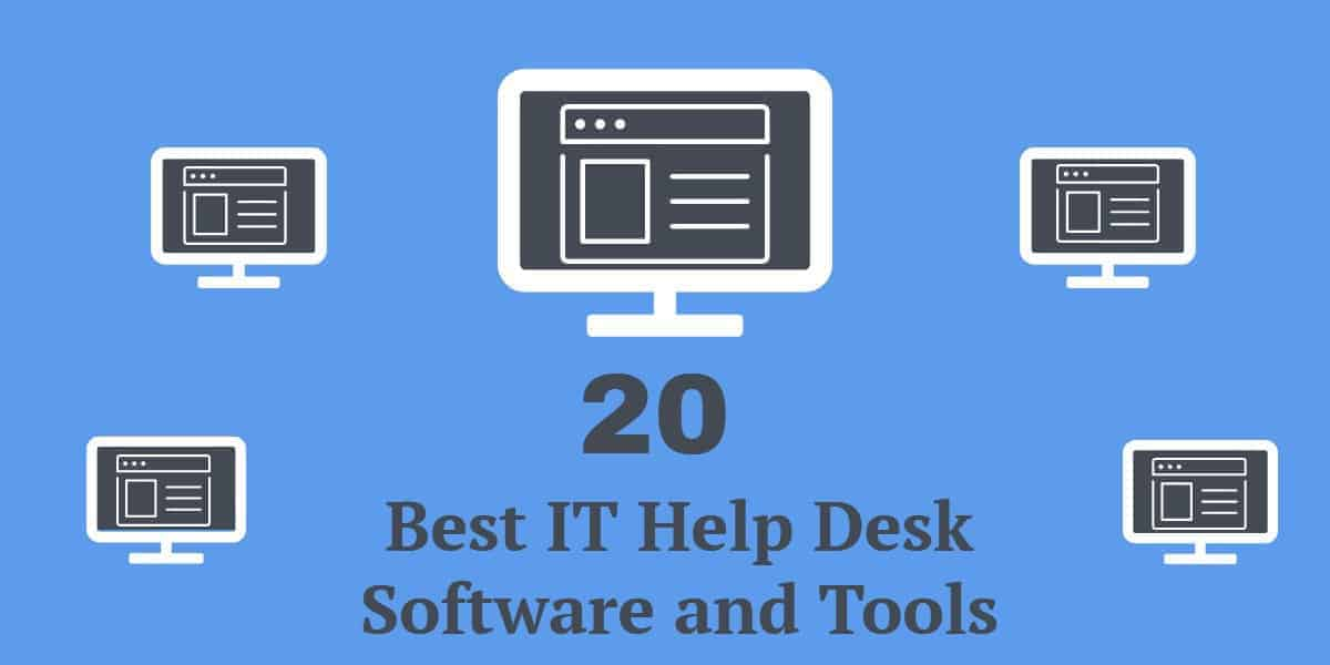 20 Best It Help Desk Software And Tools In 2018 Comparitech