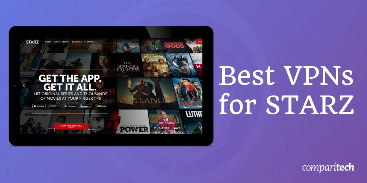 Best VPNs for STARZ
