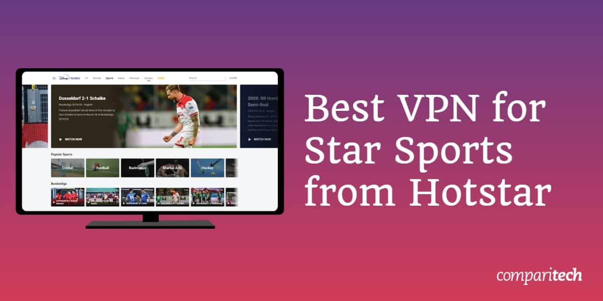 Best VPNs for Star Sports from Hotstar